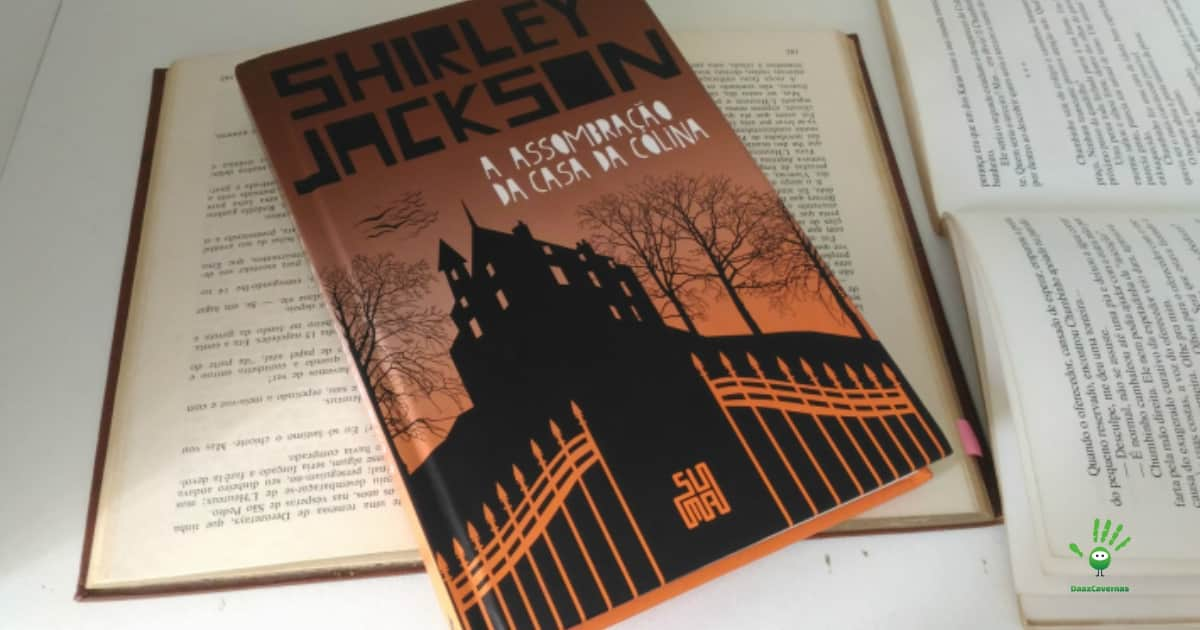A Assombração da Casa da Colina - Shirley Jackson