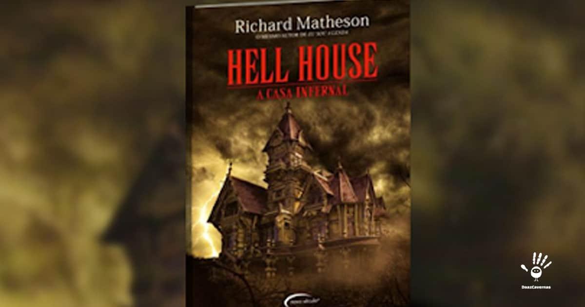 A Casa Infernal - Richard Matheson