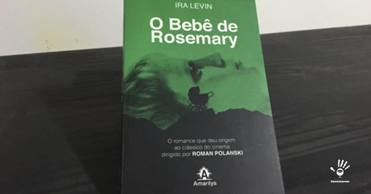 O bebê de Rosemary - Ira Levin
