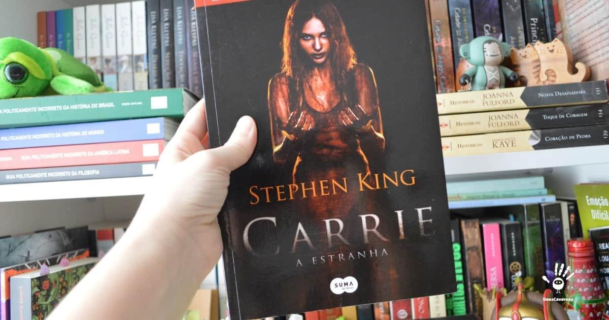 Qual o primeiro livro de Stephen King? Carrie A Estranha